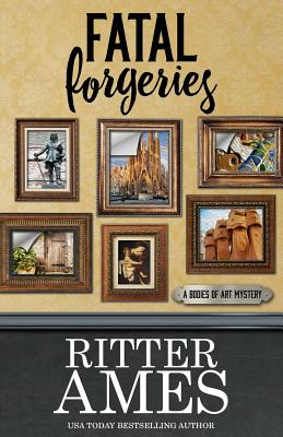 Fatal Forgeries (Bodies of Art Mystery #4) Cover Image