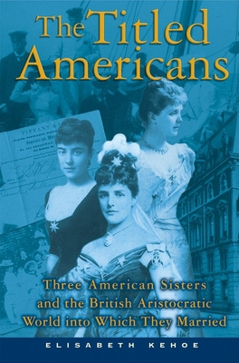 Cover for The Titled Americans