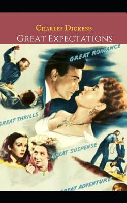 Great Expectations: A First Unabridged Edition (Annotated) By Charles Dickens. Cover Image