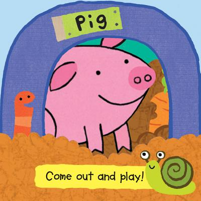 Pig (Come Out and Play Books) Cover Image