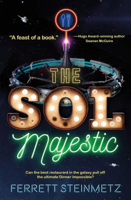 The Sol Majestic: A novel Cover Image