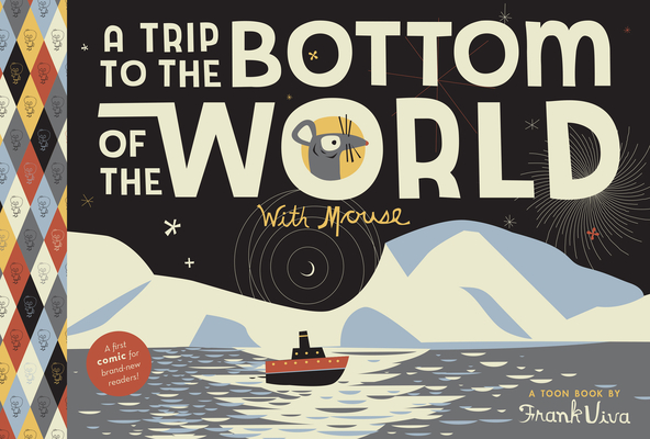 A Trip to the Bottom of the World with Mouse Cover