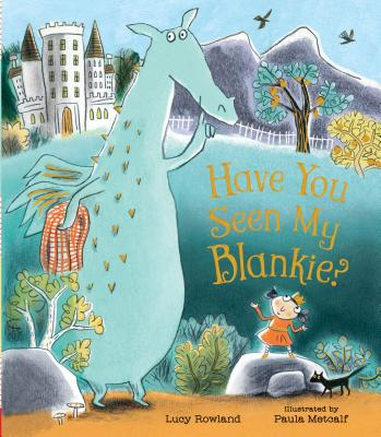 Have You Seen My Blankie? Cover Image