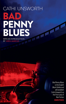 BAD PENNY BLUES - by Cathi Unsworth