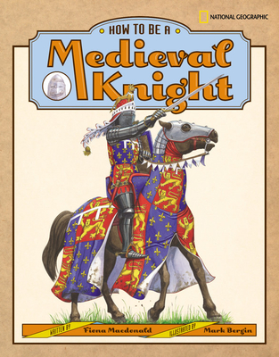 How to Be a Medieval Knight Cover Image