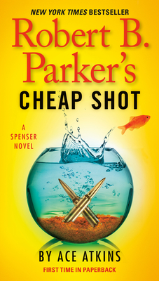Robert B. Parker's Cheap Shot (Spenser #43) Cover Image