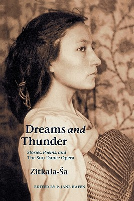 Dreams and Thunder: Stories, Poems, and The Sun Dance Opera Cover Image