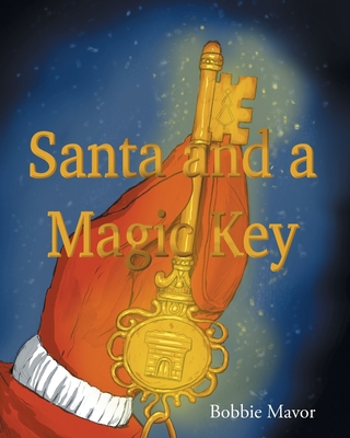 Santa and a Magic Key Cover Image