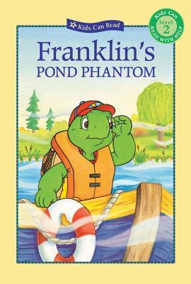 Franklin's Pond Phantom (Kids Can Read) Cover Image
