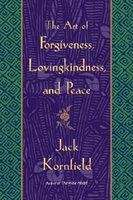 The Art of Forgiveness, Lovingkindness, and Peace Cover