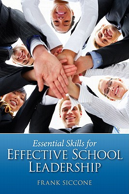 Essential Skills for Effective School Leadership Cover Image