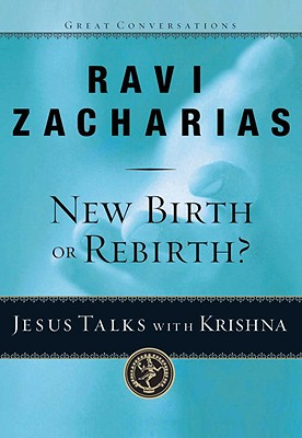 New Birth or Rebirth?: Jesus Talks with Krishna Cover Image