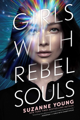 Girls with Rebel Souls (Girls with Sharp Sticks #3) Cover Image