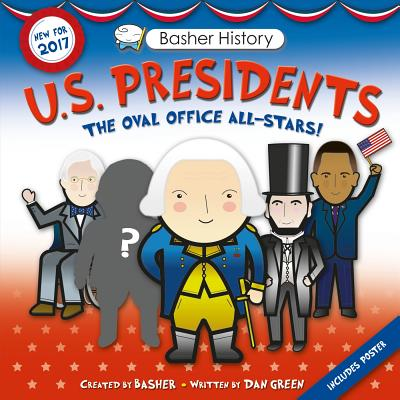 Basher History: US Presidents: Revised Edition Cover Image