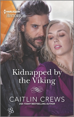 Kidnapped by the Viking: A Sexy Enemies-To-Lovers Romance Cover Image