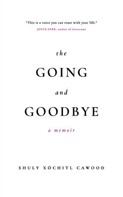 Cover for The Going and Goodbye