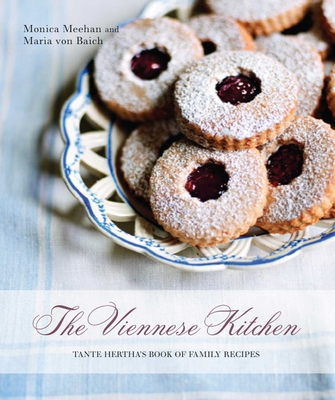The Viennese Kitchen: Tante Hertha's Book of Family Recipes Cover Image