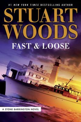 Fast and Loose (A Stone Barrington Novel #41) Cover Image