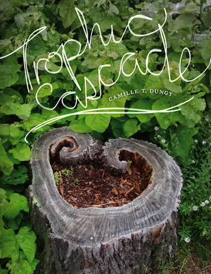 Trophic Cascade (Wesleyan Poetry) Cover Image