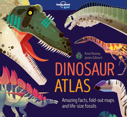Dinosaur Atlas by Lonely Planet Kids!