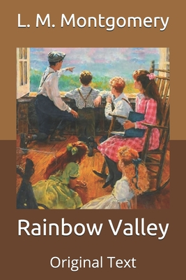 Rainbow Valley: Original Text Cover Image