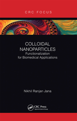 Colloidal Nanoparticles: Functionalization for Biomedical Applications Cover Image
