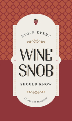 Stuff Every Wine Snob Should Know (Stuff You Should Know #23) Cover Image