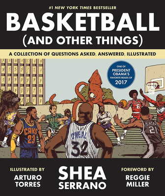 Basketball (and Other Things): A Collection of Questions Asked, Answered, Illustrated Cover Image