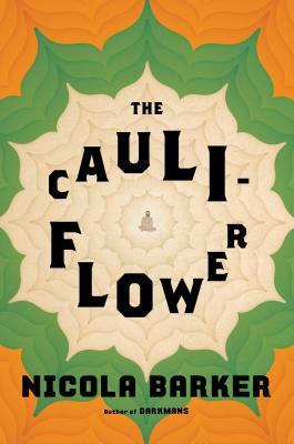 The Cauliflower: A Novel Cover Image