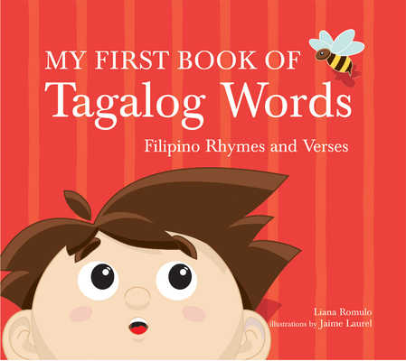 My First Book of Tagalog Words: Filipino Rhymes and Verses Cover Image