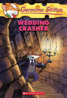 Wedding Crasher (Geronimo Stilton #28) Cover Image