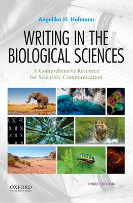 Writing in the Biological Sciences: A Comprehensive Resource for Scientific Communication Cover Image