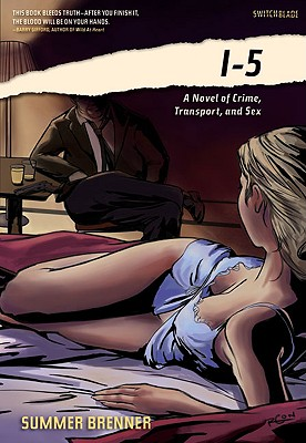 I-5: A Novel of Crime, Transport, and Sex Cover Image