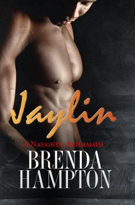 Jaylin: A Naughty Aftermath: Naughty Series Cover Image