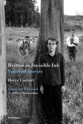 Written in Invisible Ink: Selected Stories (Semiotext(e) / Native Agents) Cover Image