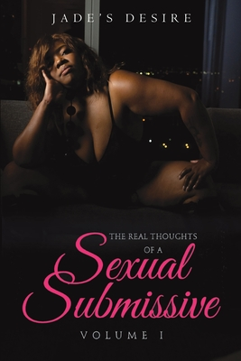 The Real Thoughts of a Sexual Submissive Cover Image