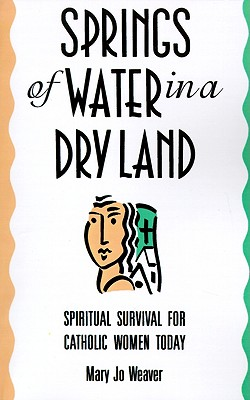 Springs of Water in a Dry Land Cover