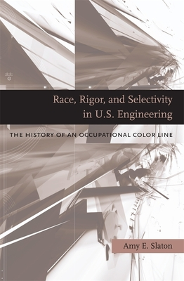 Race, Rigor, and Selectivity in U.S. Engineering Cover
