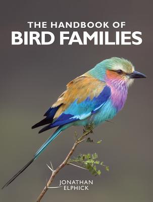 The Handbook of Bird Families Cover Image