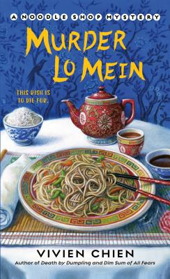 Murder Lo Mein (A Noodle Shop Mystery #3) Cover Image
