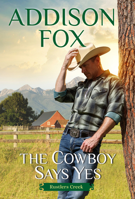 Cover for The Cowboy Says Yes