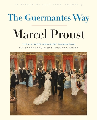 The Guermantes Way: In Search of Lost Time, Volume 3 Cover Image