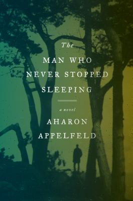 The Man Who Never Stopped Sleeping: A Novel cover