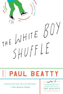 The White Boy Shuffle: A Novel Cover Image