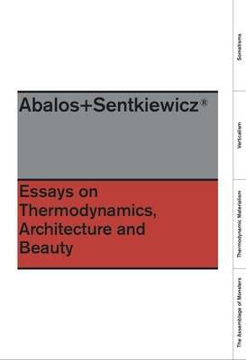 Essays on Thermodynamics: Architecture and Beauty Cover Image
