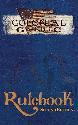 Colonial Gothic: Rulebook Second Ed (Rgg1212) Cover Image