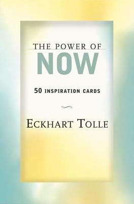 The Power of Now: 50 Inspiration Cards Cover Image