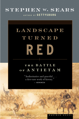 Landscape Turned Red: The Battle of Antietam Cover Image