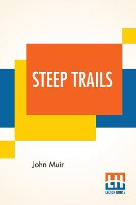 Steep Trails: California-Utah-Nevada-Washington Oregon-The Grand Canyon Cover Image