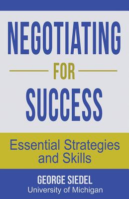 Negotiating for Success: Essential Strategies and Skills Cover Image
